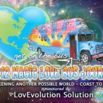 The LovEvolution and the Magic Love Bus roll on.